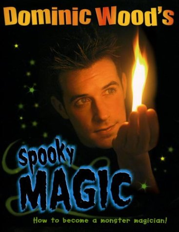 9780370327662: Dominic Wood's Spooky Magic