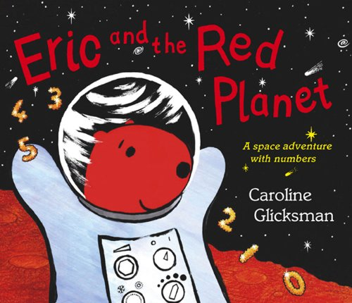 9780370328256: Eric and the Red Planet: A Space Adventure with Numbers