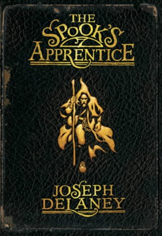 9780370328263: The Spook's Apprentice: Book 1 (The Wardstone Chronicles)