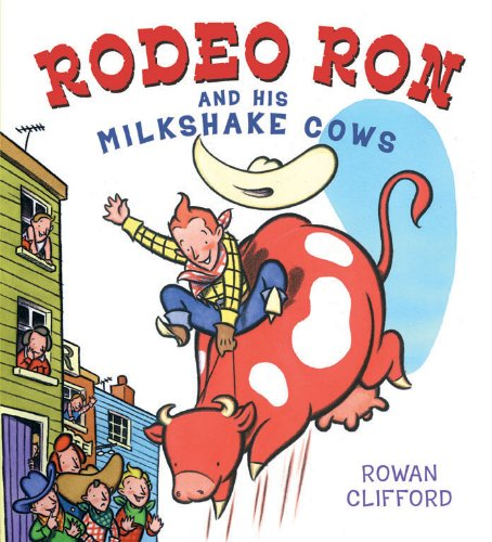 9780370328317: Rodeo Ron and His Milkshake Cows