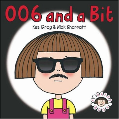9780370328768: 006 and a Bit (Daisy Picture Books)