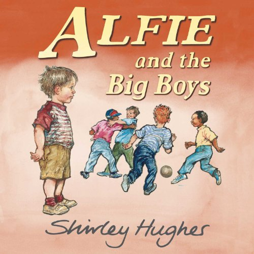 9780370328843: Alfie and the Big Boys