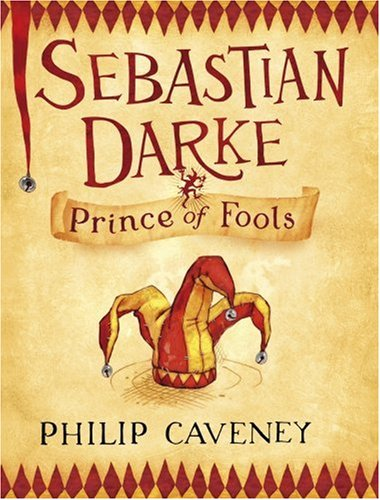SEBASTIAN DARKE Prince of Fools (SIGNED COPY): CAVENEY, Philip