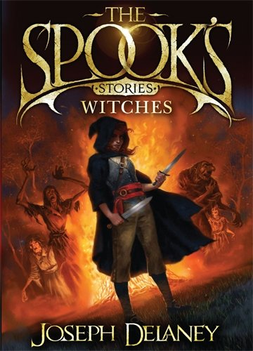 The Spook's Stories: Witches (0370329961) by Delaney, Joseph