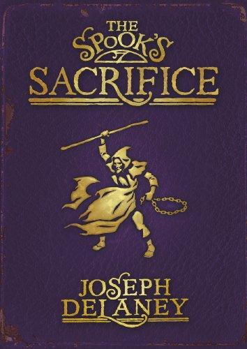 9780370331782: The Spook's Sacrifice (The Last Apprentice / Wardstone Chronicles, #6)