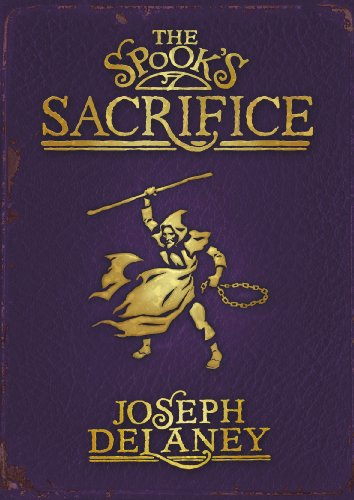 9780370331782: The Spook's Sacrifice (The Last Apprentice / Wardstone Chronicles, #6)