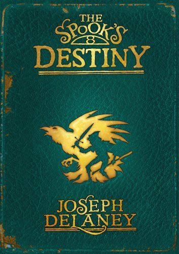 9780370331959: The Spook's Destiny: Book 8 (The Wardstone Chronicles)