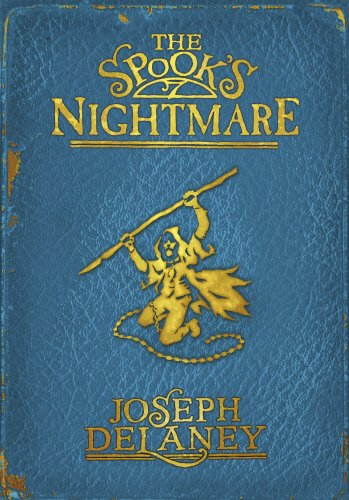 9780370332000: The Spook's Nightmare: Book 7