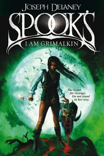 Spooks. I Am Grimalkin (The Wardstone Chronicles): Delaney, Joseph