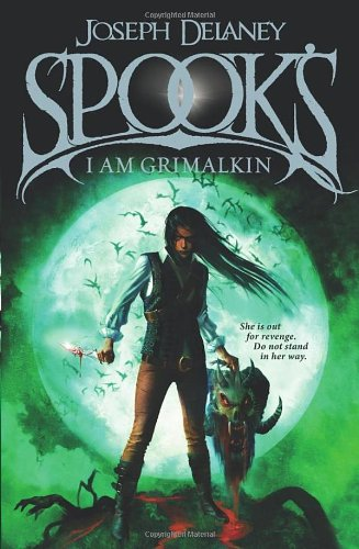 9780370332123: Spook's: I am Grimalkin: Book 9 (The Wardstone Chronicles)