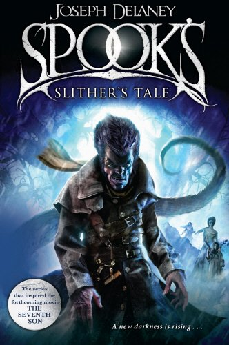 Spook's: Slither's Tale (0370332172) by Joseph Delaney