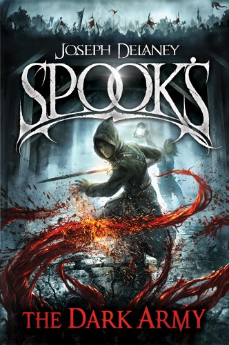 Spook's: The Dark Army (The Starblade Chronicles): The Bodley Head
