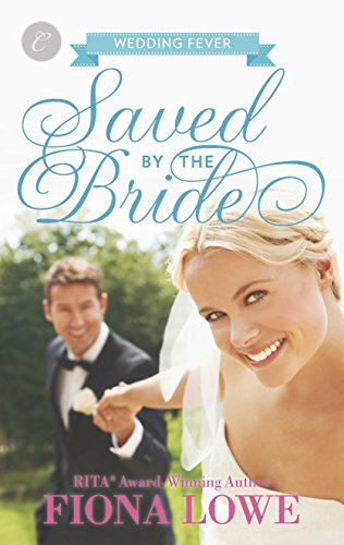 9780373002245: Saved by the Bride