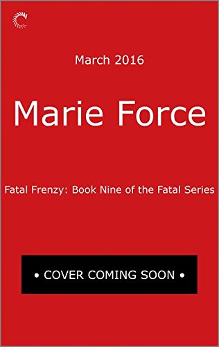 9780373002986: Fatal Frenzy: Book Nine of the Fatal Series