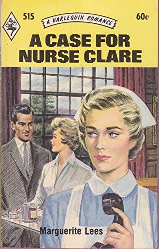 9780373005154: A Case For Nurse Clare