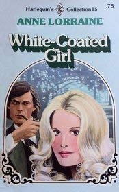 White Coated Girl: Lorraine, Anne