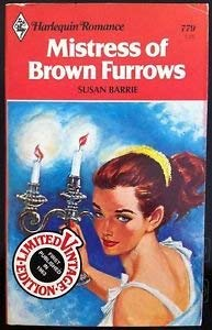 9780373007790: Mistress of Brown Furrows