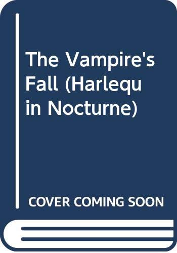 9780373009466: The Vampire's Fall (Harlequin Nocturne)