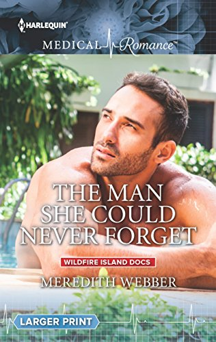 9780373010882: The Man She Could Never Forget (Wildfire Island Docs)