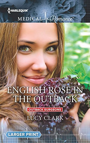 9780373011070: English Rose in the Outback (Outback Surgeons)
