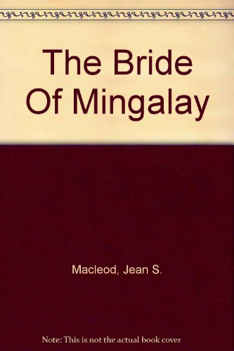 The Bride Of Mingalay: Macleod, Jean S.