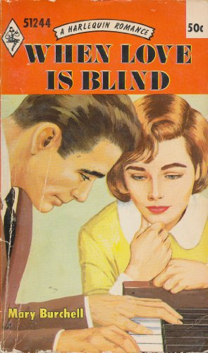 When Love is Blind: Mary Burchell