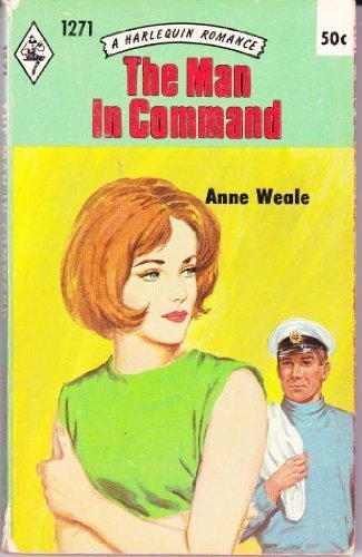 The Man in Command (Harlequin Romance, 1271): Weale, Anne
