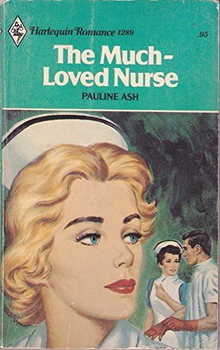 9780373012893: THE MUCH LOVED NURSE