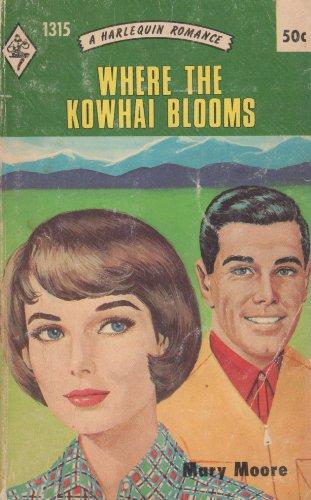9780373013159: Where The Kowhai Blooms