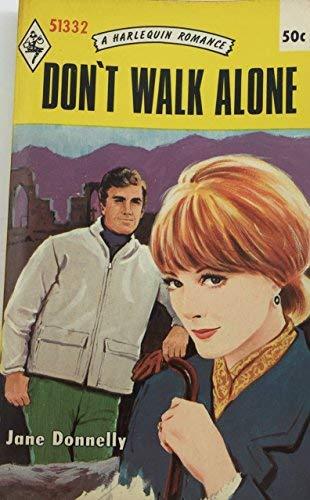 9780373013326: Don't Walk Alone (Harelquin Romance, 1332)