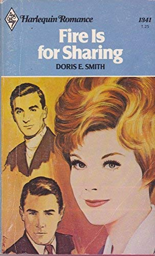 9780373013418: Fire Is for Sharing (Harlequin Romance #1341)