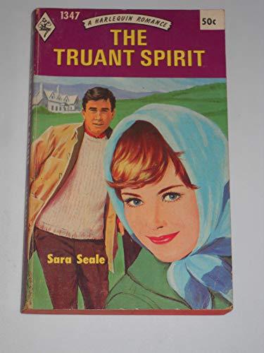 9780373013470: The Truant Spirit