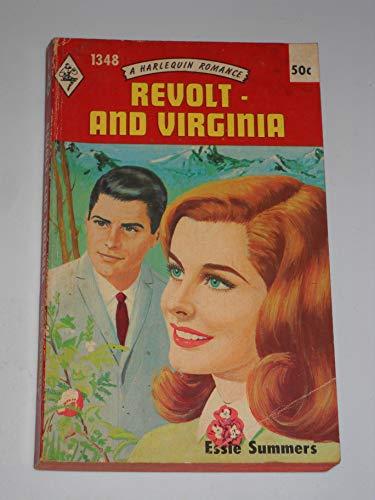 REVOLT AND VIRGINIA (Harlequin Romance, #1348): Essie Summers
