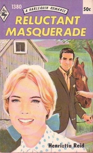 9780373013807: Reluctant Masquerade (Harlequin Romance, No. 1380)