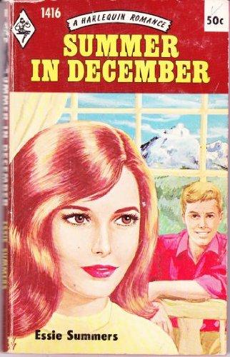 Summer in December (Harlequin Romance #1416): Summers, Essie