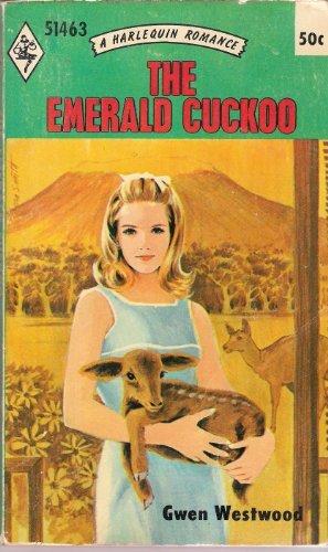 The Emerald Cuckoo (Harlequin Romance 1463): Westwood, Gwen
