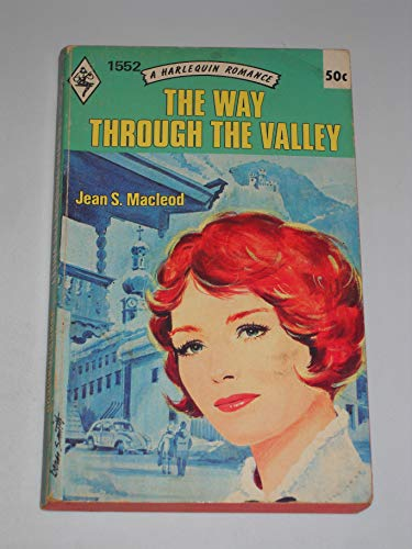 The Way Through the Valley (Harlequin Romance, No. 1552): Macleod, Jean S.
