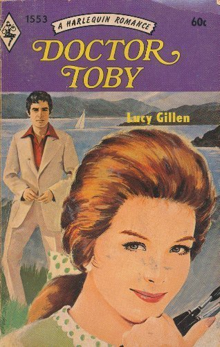 9780373015535: Doctor Toby (Harlequin Romance, No. 1553)