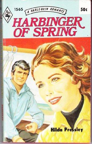 Harbinger of Spring (Harlequin No. 1565): Pressley, Hilda