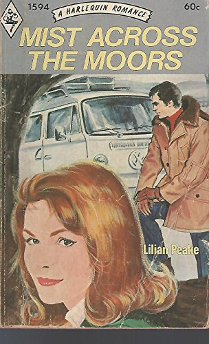 Mist Across the Moors (A Harlequin Romance,: Lillian Peake
