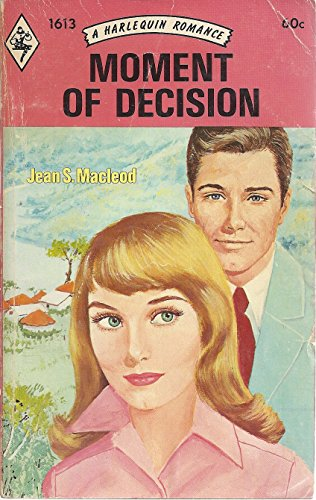 Moment of Decision (Harlequin Romance): MACLEOD, JEAN S.
