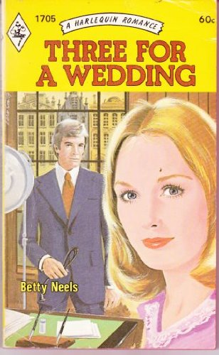 9780373017058: Three for a Wedding (Harlequin Romance, No. 1705)