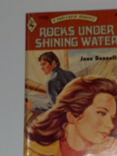 9780373017232: Rocks Under Shining Water (Harlequin Romance, # 1723)