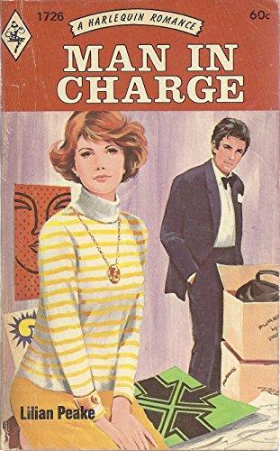 Man in Charge (Harlequin Romance #1726): Peake, Lilian