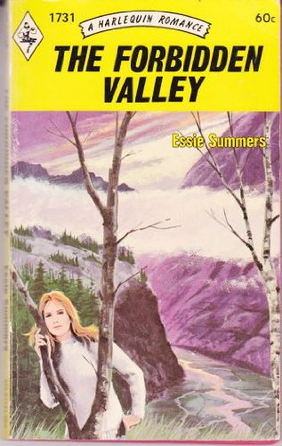 The Forbidden Valley (Harlequin Romance #1731): Summers, Essie