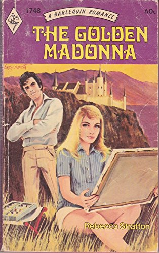 The Golden Madonna (Harlequin Romance, 1748): Stratton, Rebecca