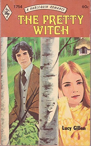 The Pretty Witch (Harlequin Romance #1754): Gillen, Lucy