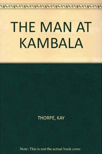 9780373017799: The Man at Kambala