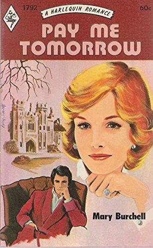 Pay Me Tomorrow: MARY BURCHELL