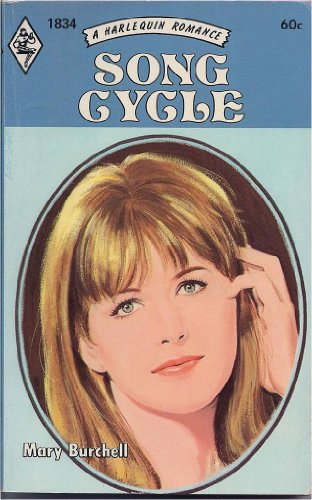 Song Cycle (A Harlequin Romance) (Harlequin Romance,: Mary Burchell